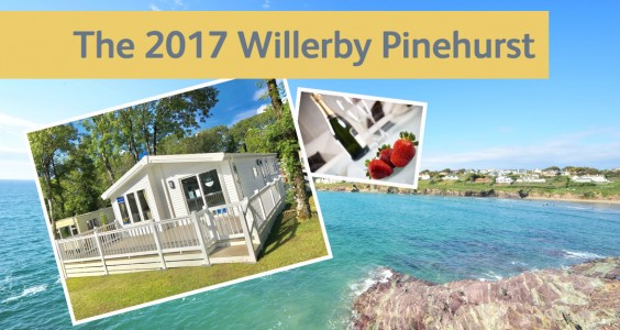St Minver Willerby Pinehurst lodge launch